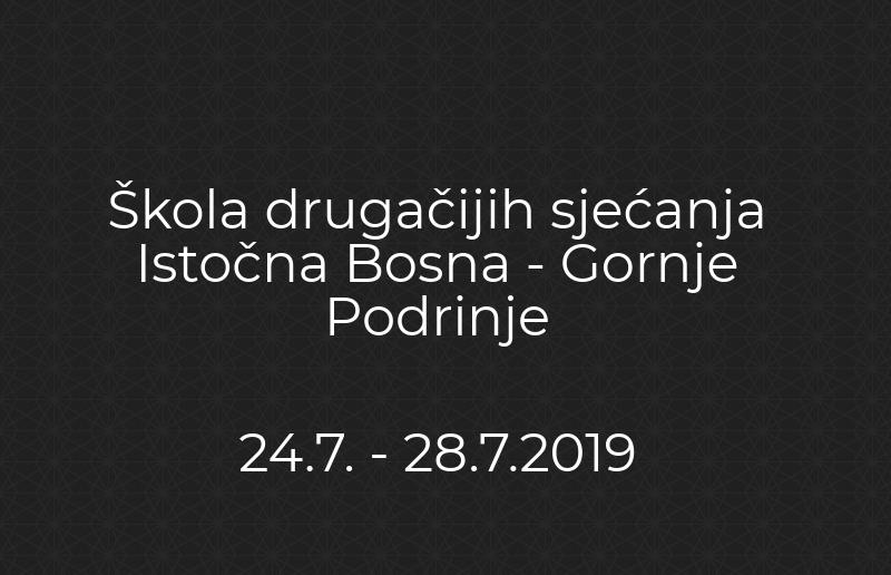 POZIV ZA PRIJAVE Škola drugačijih sjećanja u Istočnoj Bosni – Gornjem Podrinju